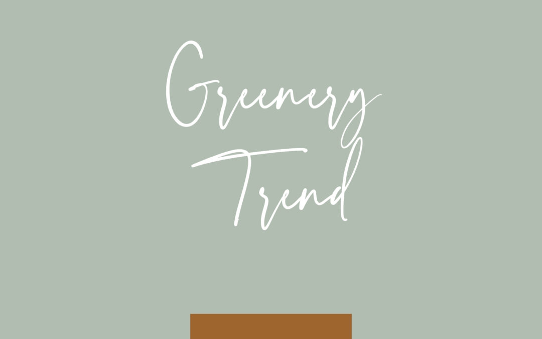 Explore the greenery trend and why it's a client favorite