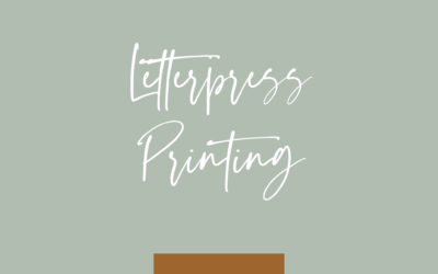 Letterpress: an age old printing technique